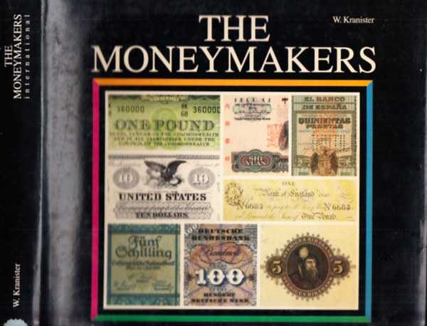 Könyv: The Moneymakers International (W. Kranister)