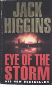Könyv: Eye of the Storm (Jack Higgins)