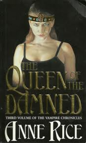Könyv: The Queen of the Damned (Anne Rice)