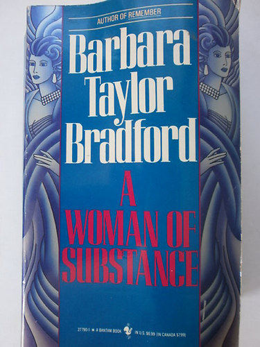Könyv: A woman of substance (Barbara Taylor Bradford)