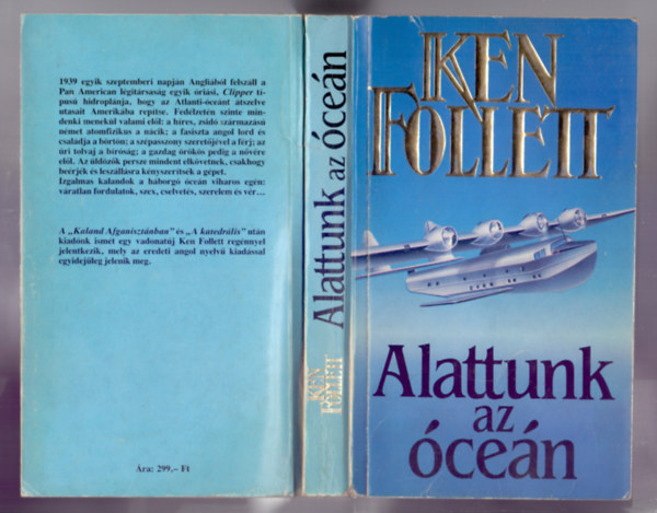 Könyv: Alattunk az óceán (Night over water) (Ken Follett)