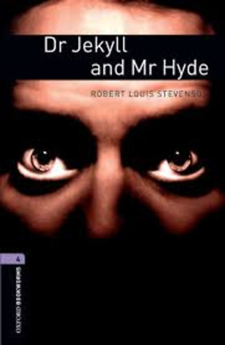 Könyv: Dr Jekyll and Mr Hyde (OBW 4) (Robert Louis Stevenson)