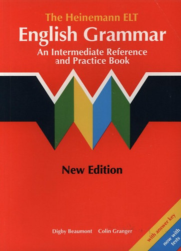 Könyv: The Heinemann ELT - English Grammar Sb. with answer key (Beaumont, Digby; Granger, Colin)