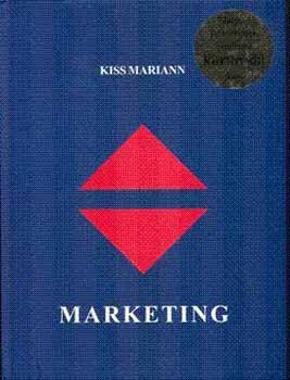 Könyv: Marketing (Kiss Mariann)