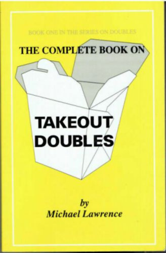 Könyv: The complete book on takeout doubles (Michael Lawrence)