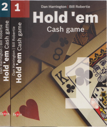 Könyv: Hold ​em Cash game I-II. (Dan Harrington, Bill Robertie)